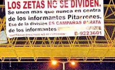 "A 2012 banner stating that ""The Zetas are not divided"""
